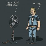 big metal fan!